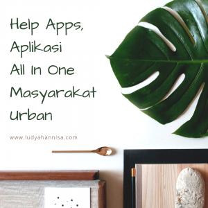 Help Apps, Aplikasi All-in-One Masyarakat Urban