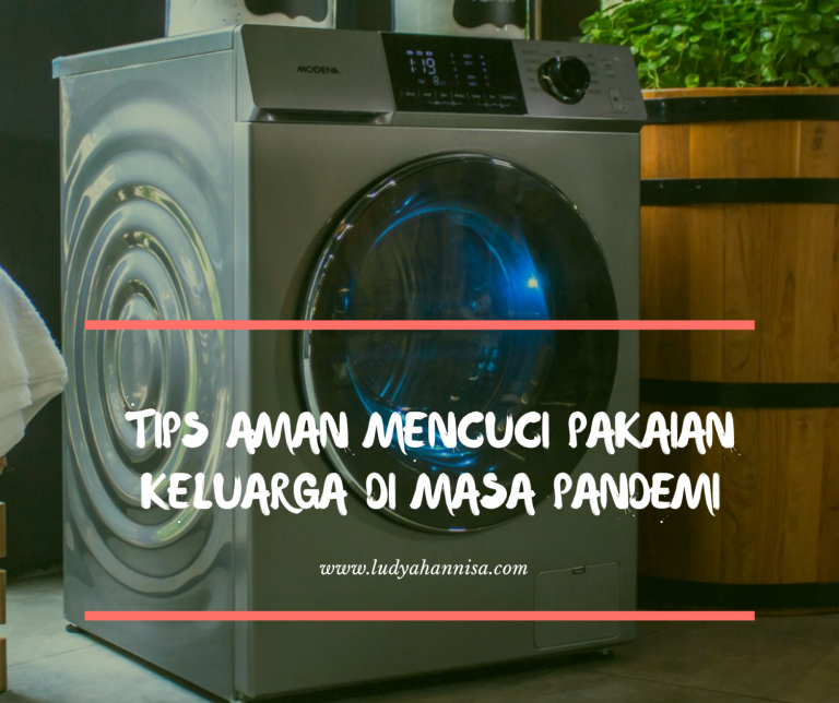 Tips Aman Mencuci Pakaian Keluarga di Masa Pandemi