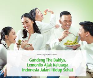 Gandeng The Baldys, Lemonilo Ajak Keluarga Indonesia Jalani Hidup Sehat