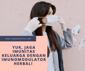 Yuk, Jaga Imunitas Keluarga dengan Imunomodulator Herbal!