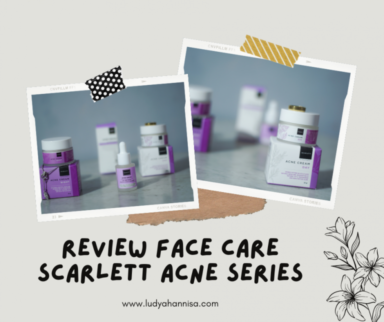 Review Face Care Scarlett Acne Series