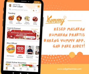 Resep Masakan Rumahan Praktis Bareng Yummy App, Enggak Pake Ribet!